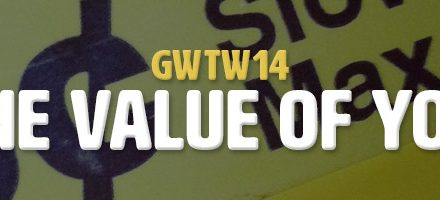 What is the Value of Your Work? (GWTW14)