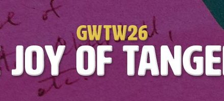 The Joys of Tangents (GWTW26)