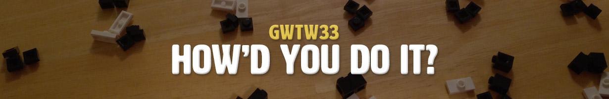 How'd You Do It? (GWTW33)