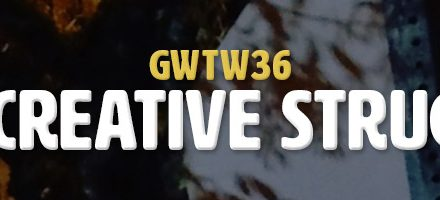 The Creative Struggle (GWTW36)