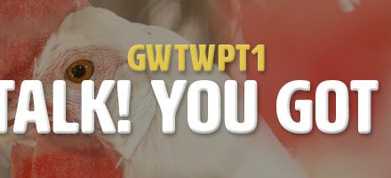 Pep Talk! You Got This! (GWTWPT1)