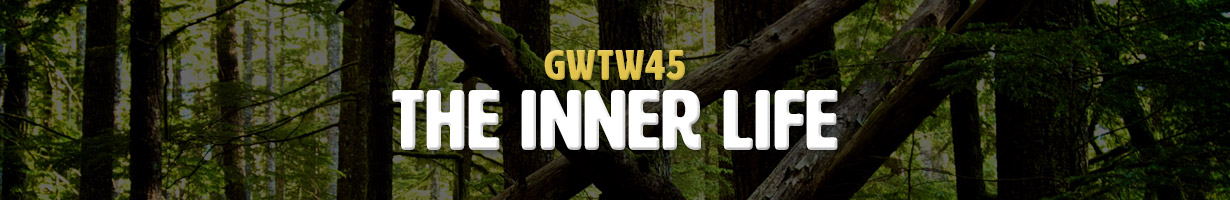 The Inner Life (GWTW45)