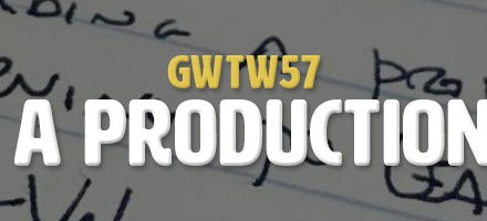Building a Production Pipeline (GWTW57)