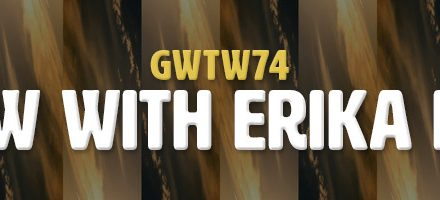 Interview with Erika Bartlett (GWTW74)