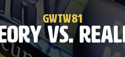 Theory vs. Reality (GWTW81)
