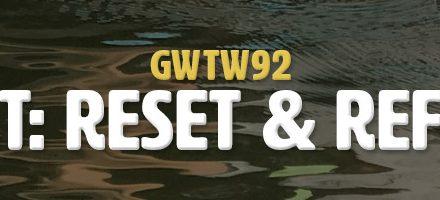 Rest: Reset & Refuel (GWTW92)