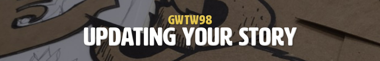 Updating Your Story (GWTW98)