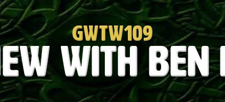 Interview with Ben Keeline (GWTW109)