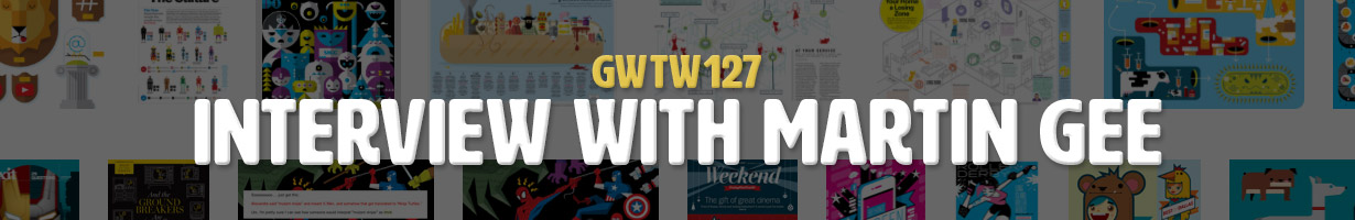 Interview with Martin Gee (GWTW127)