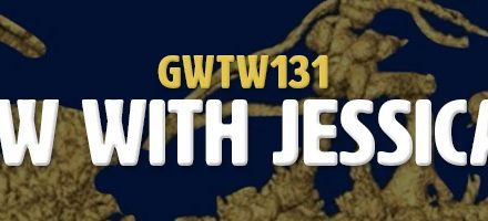 Interview with Jessica Hebert (GWTW131)