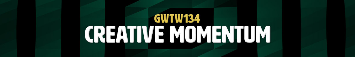 Creative Momentum (GWTW134)