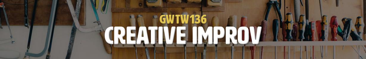 Creative Improv (GWTW136)