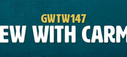 Interview with Carmen Hill (GWTW147)