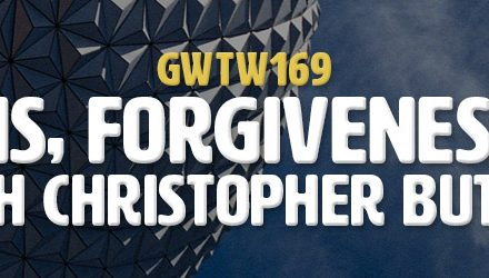 """Limitations, Forgiveness & Value"" with Christopher Butler (GWTW169)"