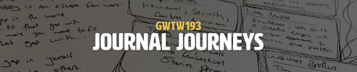 Journal Journeys (GWTW193)