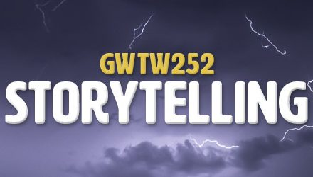 Powerful Storytelling Questions (GWTW252)