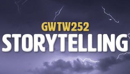Powerful Storytelling Questions (GWTW252)