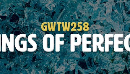 Feelings of Perfection (GWTW258)