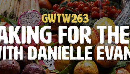 """Tastemaking for the Future"" with Danielle Evans (GWTW263)"