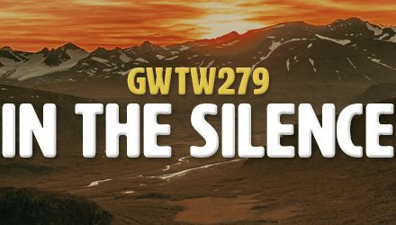 In the Silence (GWTW279)
