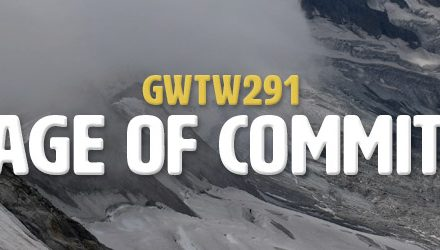 Courage of Commitment (GWTW291)