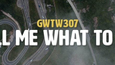 Tell Me What To Do (GWTW307)
