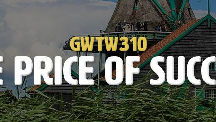 The Price of Success (GWTW310)