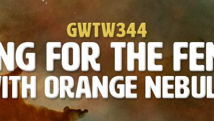 """Swing for the Fences"" with Orange Nebula (GWTW344)"