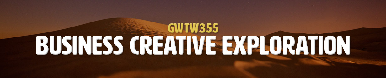 Business Creative Exploration (GWTW355)