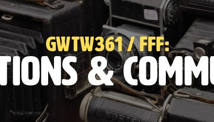 FFF: Collections and Communities (GWTW361)