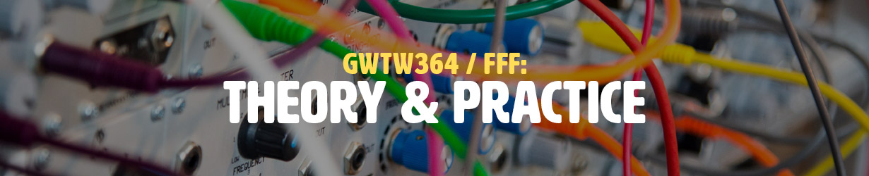 FFF: Theory & Practice (GWTW364)