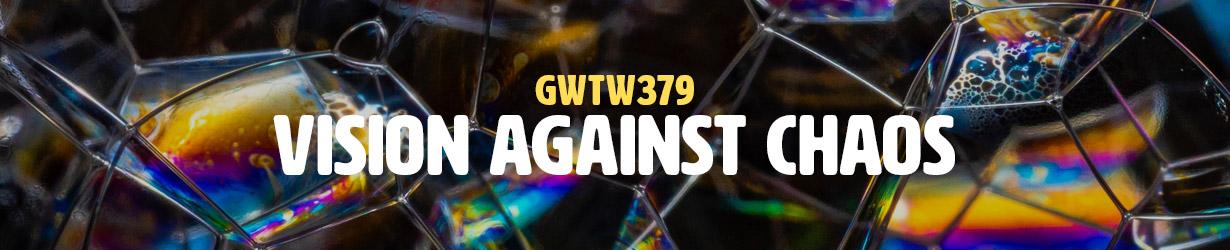 Vision Against Chaos (GWTW379)