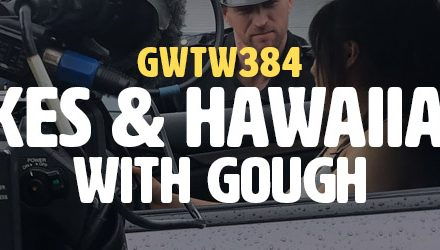 """Long Takes & Hawaiian Shirts"" with gough (GWTW384)"