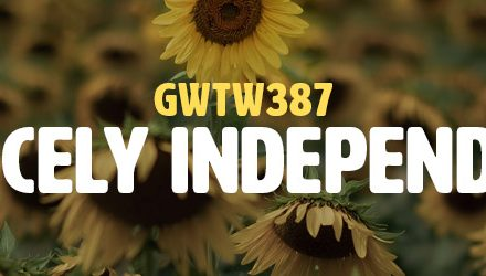 Fiercely Independent (GWTW387)
