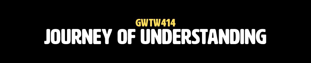 Journey of Understanding (GWTW414)