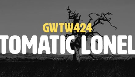 Symptomatic Loneliness (GWTW424)