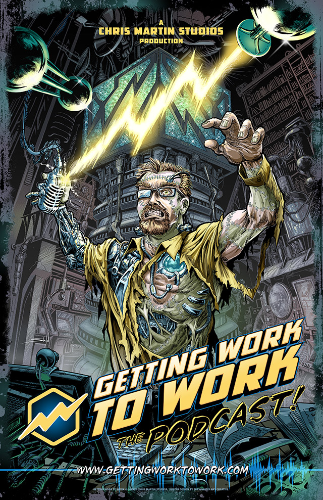 Getting Work To Work: The Podcast Poster