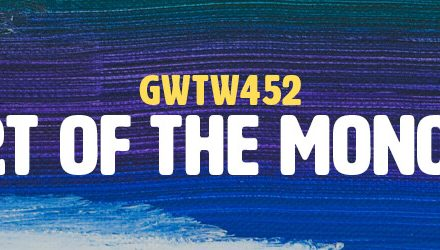 The Art of the Monologue (GWTW452)