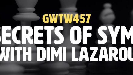 """""""The Secrets of Symbols"""" with Dimi Lazarou (GWTW457)"""