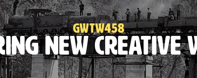 Exploring New Creative Worlds (GWTW458)