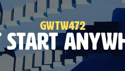 Just Start Anywhere (GWTW472)