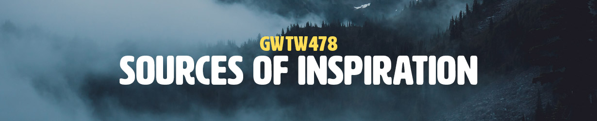 Sources of Inspiration (GWTW478)