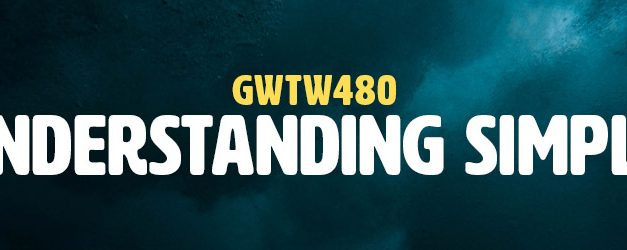 Misunderstanding Simplicity (GWTW480)