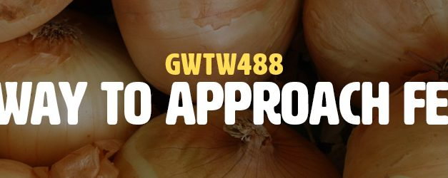 A New Way to Approach Feedback (GWTW488)