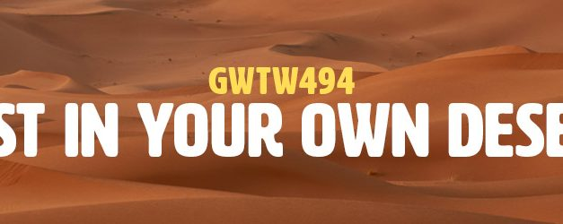 Lost in Your Own Desert (GWTW494)