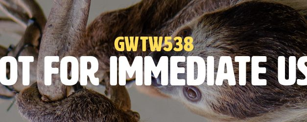 Not For Immediate Use (GWTW538)